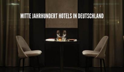 mitte jahrhundert hotels Mitte Jahrhundert Hotels in Deutschland mit der besten Beleuchtung! foto capa wdt 1 2 409x237