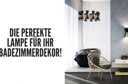 badezimmerdekor Wählen Sie Die Perfekt Lampe Für Ihr Badezimmerdekor! foto capa wdt 3 262x173